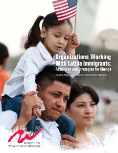http://www.iwpr.org/publications/pubs/organizations-working-with-latina-immigrants-resources-and-strategies-for-change